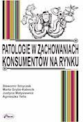 Patologie w zachowaniach konsumentów na rynku - profesor Sławomir Smyczek - ebook