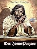 Der Jesus-Prozess (Illustriert) - Gunter Pirntke - E-Book