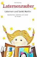 Laternenzauber - Elke Bräunling - E-Book