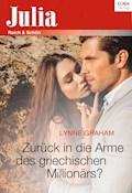 Zurück in die Arme des griechischen Millionärs? - Lynne Graham - E-Book