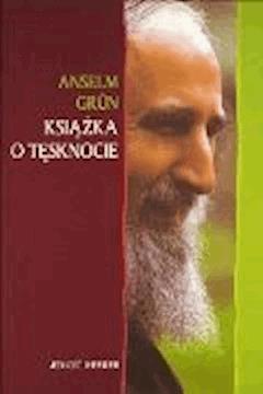 Książka o tęsknocie - Anselm Grün - ebook