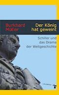Der König hat geweint - Burkhard Müller - E-Book