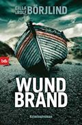 Wundbrand - Cilla Börjlind - E-Book