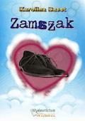 Zamszak - Karolina Baset - ebook