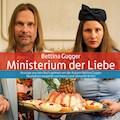 Ministerium der Liebe - Bettina Gugger - Hörbüch