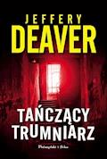 Lincoln Rhyme. Tańczący trumniarz - Jeffery Deaver - ebook