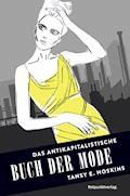 Das antikapitalistische Buch der Mode - Tansy E. Hoskins - E-Book