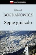 Sępie gniazdo - Edmund Bogdanowicz - ebook