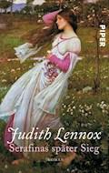 Serafinas später Sieg - Judith Lennox - E-Book