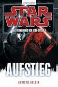 Star Wars™ Das Verhängnis der Jedi-Ritter 8 - Christie Golden - E-Book