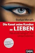 Die Kunst seine Kunden zu lieben - Stefan Merath - E-Book