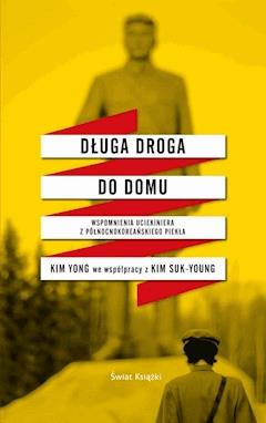 Długa droga do domu - Kim Yong - ebook