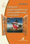 Elementy międzynarodowego prawa publicznego w turystyce - Jacek Barcik - ebook