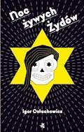 Noc żywych Żydów - Igor Ostachowicz - ebook + audiobook
