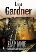 Złap mnie - Lisa Gardner - ebook + audiobook