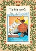Tik-Tak von Oz - Die Oz-Bücher Band 8 - L. Frank Baum - E-Book