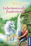 Sternenschweif, 16, Geheimnisvoller Zaubertrank - Linda Chapman - E-Book