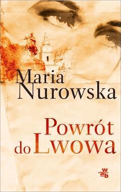 Powrót do Lwowa - Maria Nurowska - ebook