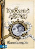 Kroniki Archeo. Komnata szeptów - Agnieszka Stelmaszyk - ebook