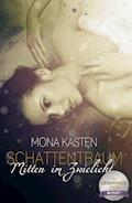 Schattentraum: Mitten im Zwielicht - Mona Kasten - E-Book