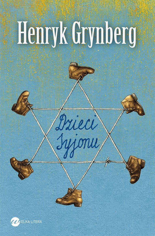 Dzieci Syjonu - Tylko w Legimi możesz przeczytać ten tytuł przez 7 dni za darmo. - Henryk Grynberg