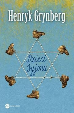 Dzieci Syjonu - Henryk Grynberg - ebook