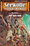 Seewölfe - Piraten der Weltmeere 478 - Roy Palmer - E-Book