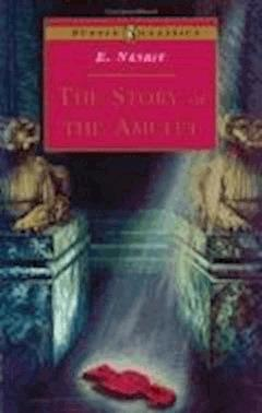 The Story of the Amulet - Edith Nesbit - ebook