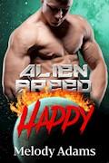 Happy (Alien Breed Series 14) - Melody Adams - E-Book