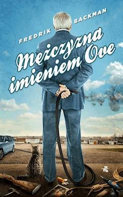 Mężczyzna imieniem Ove - Frederik Backman - ebook