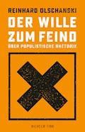 Der Wille zum Feind - Reinhard Olschanski - E-Book