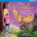 Eulenzauber. Ein goldenes Geheimnis - Ina Brandt - Hörbüch