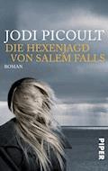 Die Hexenjagd von Salem Falls - Jodi Picoult - E-Book