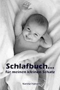 Schlafbuch…für meinen kleinen Schatz - Nanna Hansen - E-Book