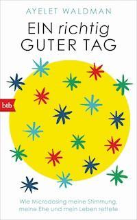 Ein Richtig Guter Tag Ayelet Waldman E Book Legimi Online