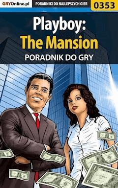 Playboy: The Mansion - poradnik do gry - Krzysztof Gonciarz - ebook