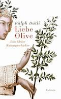 Liebe Olive - Ralph Dutli - E-Book