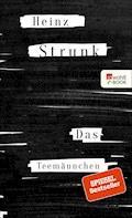 Das Teemännchen - Heinz Strunk - E-Book