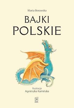 Bajki polskie - Marta Berowska - ebook