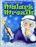 Malarz Mrozik - Mirosław Souczek - ebook