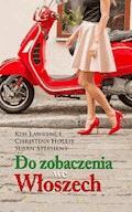 Do zobaczenia we Włoszech - Kim Lawrence, Christina Hollis, Susan Stephens - ebook