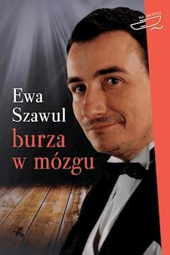 Burza w mózgu - Ewa Szawul - ebook