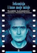 Seksmisja i inne moje misje - Olgierd Łukaszewicz - ebook