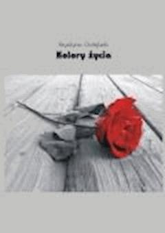 Kolory życia - Krystyna Gołąbek - ebook