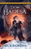 Dom Hadesa. Tom IV Olimpijscy herosi - Rick Riordan - ebook