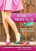 Kobiety nieidealne. Magda - Magdalena Kawka, Małgorzata Hayles - ebook