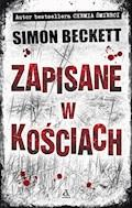 Zapisane w kościach - Simon Beckett - ebook