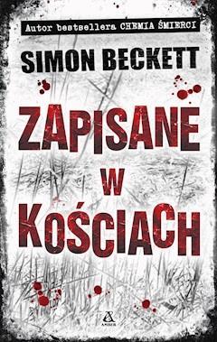 Zapisane w kościach - Simon Beckett - ebook