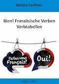 Bien! Französische Verben - Verena Lechner - E-Book