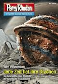 Perry Rhodan 2958: Jede Zeit hat ihre Drachen - Wim Vandemaan - E-Book